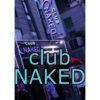 Club Naked(クラブネイキッド/클럽네이키드)